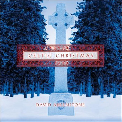 Celtic Christmas   -     By: David Arkenstone