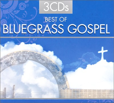Best of Bluegrass Gospel (3 Disc Set)   -