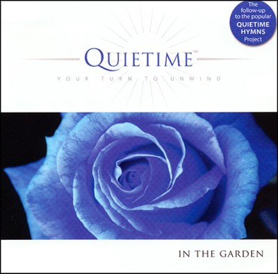 Quietime In the Garden: Your Turn to Unwind   -     By: Eric Nordhoff