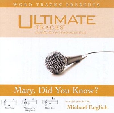 Mary Did You Know? - Low key performance track w/o background vocals  [Music Download] -     By: Michael English