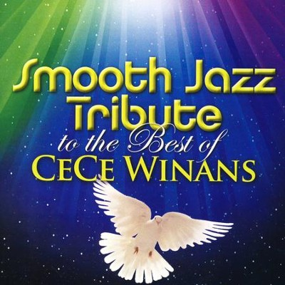 Smooth Jazz Tribute to the Best of CeCe Winans   -