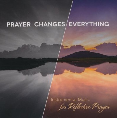 Prayer Changes Everything Instrumental CD   -