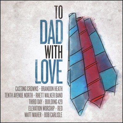To Dad, with Love   -     By: Various Artists