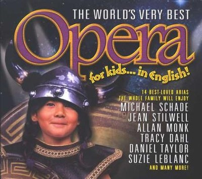 The World's Very Best Opera for Kids...In English, Compact Disc  [CD]  -