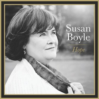 Hope   -     By: Susan Boyle