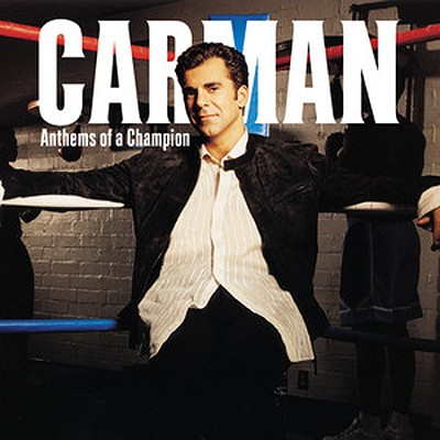 Anthems of A Champion   -     By: Carman