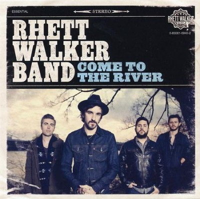 Come to the River CD  -     By: Rhett Walker Band