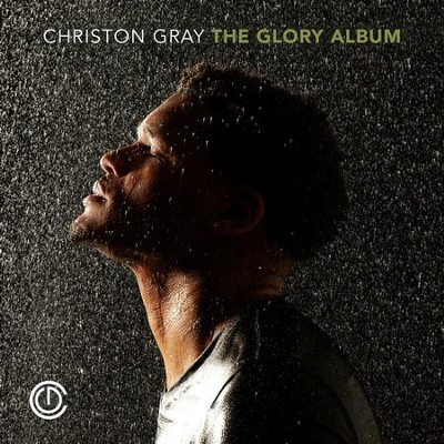 The Glory Album   -     By: Christon Gray
