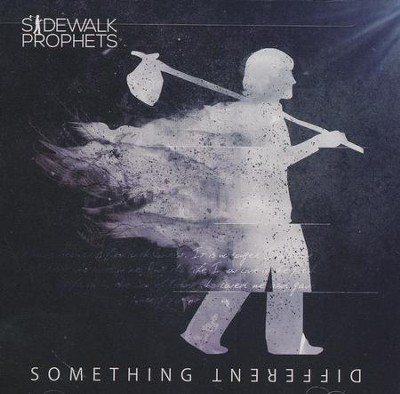 Something Different   -     By: Sidewalk Prophets