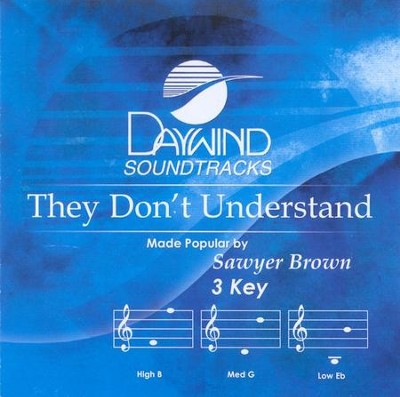 They Don't Understand, Accompaniment CD   -     By: Sawyer Brown