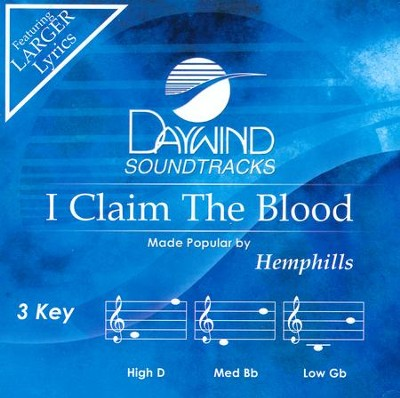 I Claim the Blood (3 Keys)   -     By: The Hemphills