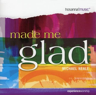 Made Me Glad, Compact Disc [CD]   -     By: Michael Neale