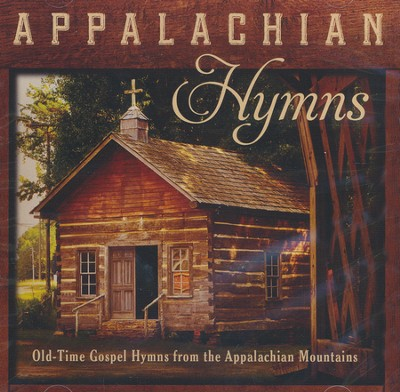 Appalachian Hymns: Old-Time Gospel Hymns From The Appalachian Mountains  -     By: Jim Hendricks