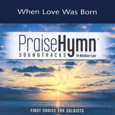 When Love Was Born (Medium With Background Vocals)  [Music Download] -