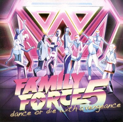 Dance Or Die With A Vengeance CD   -     By: Family Force 5