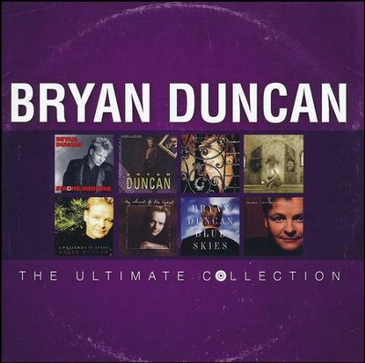Bryan Duncan: The Ultimate Collection   -     By: Bryan Duncan
