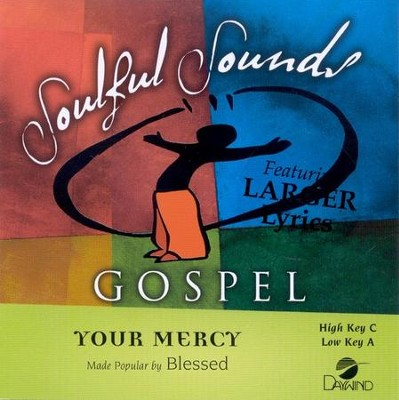 Your Mercy, Accompaniment CD   -     By: Blessed