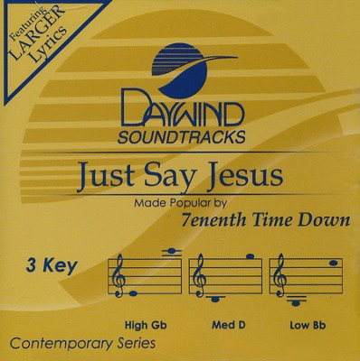 Just Say Jesus, Acc CD   -     By: 7eventh Time Down