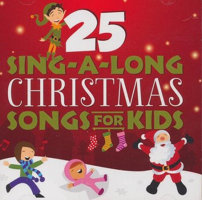25 Sing-A-Long Christmas Songs for Kids   -     By: Songtime Kids