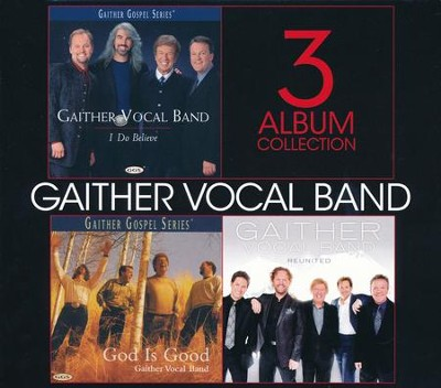 Gaither Vocal Band: 3 Album Collection   -     By: Gaither Vocal Band