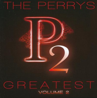 The Perrys Greatest Hits, 2   -     By: The Perrys