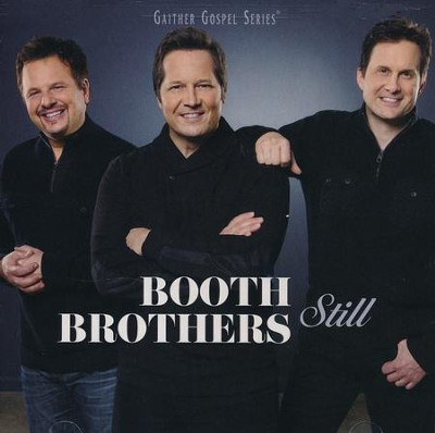 Still   -     By: The Booth Brothers