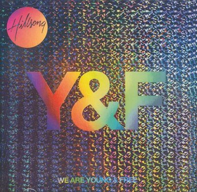 We Are Young & Free (Live)   -     By: Hillsong Young & Free