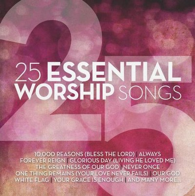 25 Essential Worship Songs   -     By: Various Artists