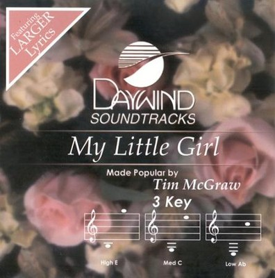 My Little Girl, Accompaniment CD   -     By: Tim McGraw