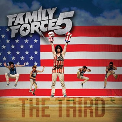 The Third   -     By: Family Force 5