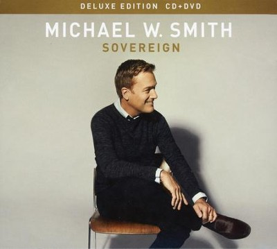 Sovereign (Deluxe Edition)   -     By: Michael W. Smith