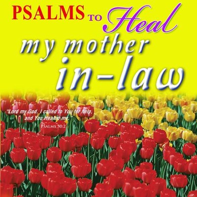 Psalms to Heal My Mother-In-Law, CD  -     By: David & The High Spirit