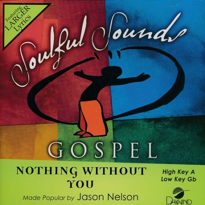 Nothing Without You, Acc CD   -     By: Jason Nelson