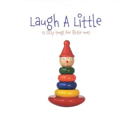 Laugh A Little: 15 Silly Songs for Little Ones CD   -