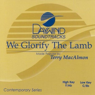 We Glorify The Lamb, Accompaniment CD   -     By: Terry MacAlmon