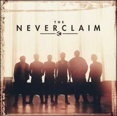 The Neverclaim   -     By: The Neverclaim