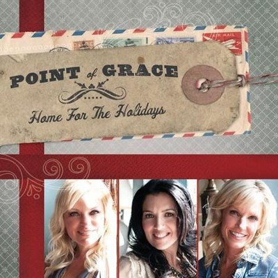 Home For The Holidays CD   -     By: Point of Grace