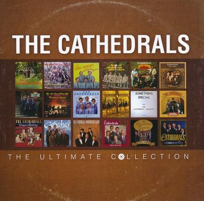 The Cathedrals: The Ultimate Collection   -     By: The Cathedrals