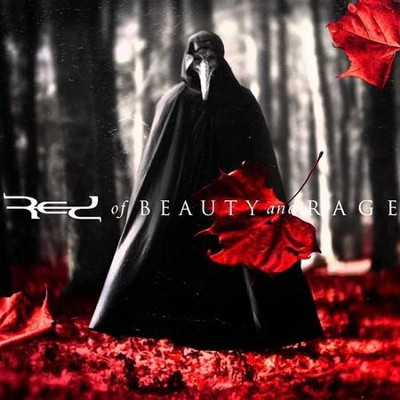 Of Beauty and Rage   -     By: Red
