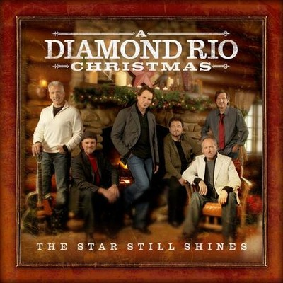 A Diamond Rio Christmas: The Star Still Shines CD   -     By: Diamond Rio