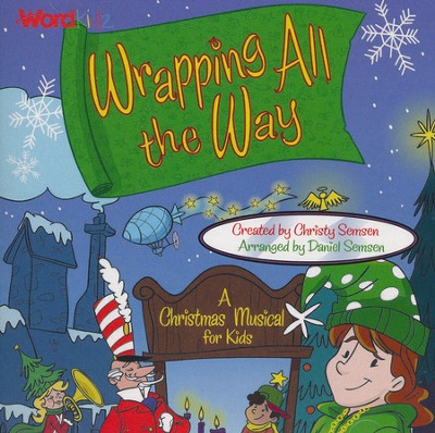 Wrapping all the Way, Listening CD   -     By: Christy Semsen, Daniel Semsen