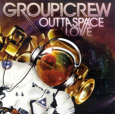 Outta Space Love  [Music Download] -     By: Group 1 Crew