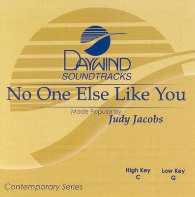 No One Else Like You, Accompaniment CD   -     By: Judy Jacobs