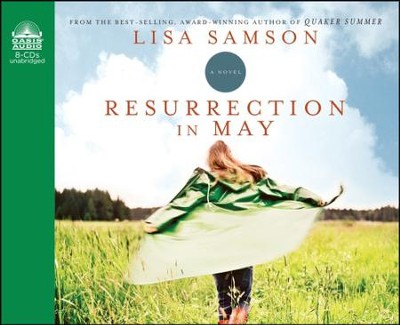Resurrection in May - Unabridged Audiobook  [Download] -     By: Lisa Samson