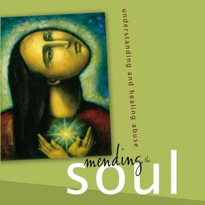 Mending the Soul: Understanding and Healing Abuse Audiobook  [Download] -