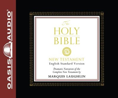 ESV Bible: New Testament - Unabridged Audiobook  [Download] -     Narrated By: Marquis Laughlin     By: Crossway Books & Marquis Laughlin((Narrator))