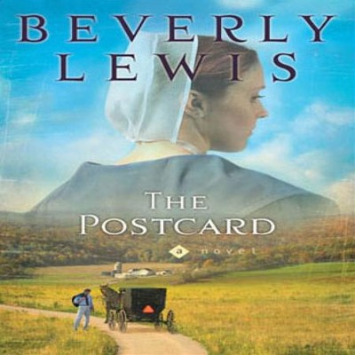 Amish Country Crossroads #1: The Postcard - Abridged Audiobook  [Download] -     By: Beverly Lewis