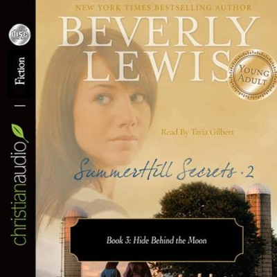 SummerHill Secrets Volume 2, Book 3: Hide Behind the Moon - Unabridged Audiobook  [Download] -     Narrated By: Tavia Gilbert     By: Beverly Lewis