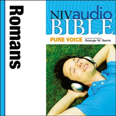 NIV Audio Bible, Pure Voice: Romans, Narrated by George W. Sarris - Special edition Audiobook  [Download] -     Narrated By: George W. Sarris