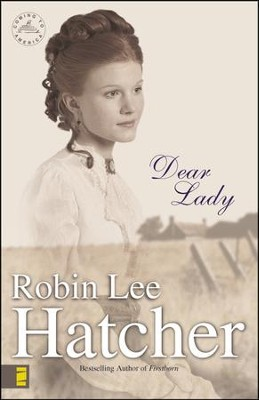 Dear Lady Audiobook  [Download] -     Narrated By: Pam Ward     By: Robin Lee Hatcher